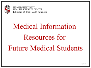 Medical Information Resources for Future Medical Students of
