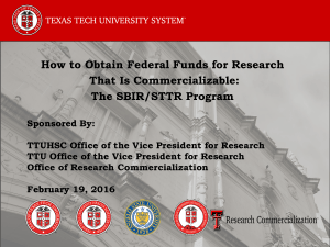 How to Obtain Federal Funds for Research That Is Commercializable: