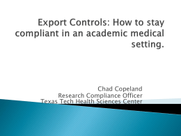 Chad Copeland Research Compliance Officer Texas Tech Health Sciences Center