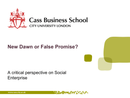 New Dawn or False Promise? A critical perspective on Social Enterprise