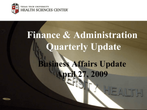 Finance & Administration Quarterly Update Business Affairs Update April 27, 2009