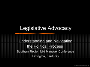 Legislative Advocacy Understanding and Navigating the Political Process Southern Region Mid Manager Conference