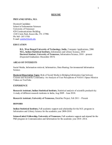 RESUME PRIYANKI SINHA, M.S. Doctoral Candidate School of Information Sciences