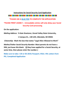 Instructions for Social Security Card Application *PLEASE USE A