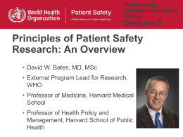 Principles of Patient Safety Research: An Overview Session 2