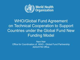 WHO/Global Fund Agreement on Technical Cooperation to Support Funding Model