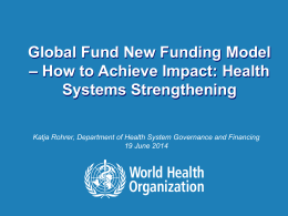 Global Fund New Funding Model – How to Achieve Impact: Health