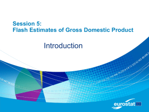 Introduction Session 5: Flash Estimates of Gross Domestic Product