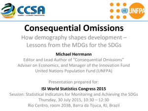 Consequential Omissions How demography shapes development –