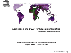 Application of a DQAF for Education Statistics www.uis.unesco.org