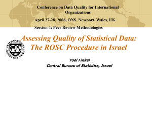 Conference on Data Quality for International Organizations Session 4: Peer Review Methodologies