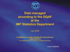 Data managed according to the DQAF at the IMF Statistics Department