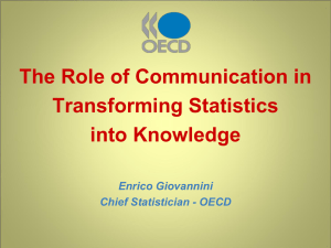 The Role of Communication in Transforming Statistics into Knowledge Enrico Giovannini