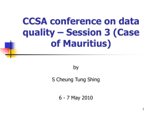 CCSA conference on data quality – Session 3 (Case of Mauritius) by