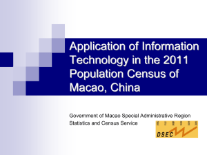 Application of Information Technology in the 2011 Population Census of Macao, China