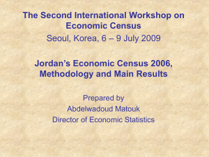 The Second International Workshop on Economic Census Jordan's Economic Census 2006,