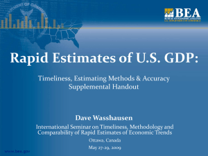 Rapid Estimates of U.S. GDP: Timeliness, Estimating Methods & Accuracy Supplemental Handout