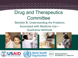 Drug and Therapeutics Committee Session 8. Understanding the Problems