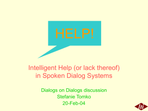 HELP! lti Intelligent Help (or lack thereof) in Spoken Dialog Systems
