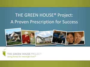 THE GREEN HOUSE® Project: A Proven Prescription for Success
