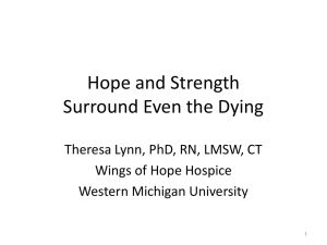 Hope and Strength Surround Even the Dying Wings of Hope Hospice