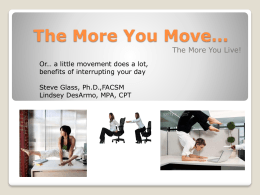 The More You Move… The More You Live!