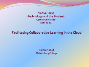 NEALLT 2013 Technology and the Student Luba Iskold Cornell University