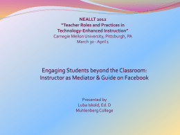 "NEALLT 2012 ""Teacher Roles and Practices in Technology-Enhanced Instruction"""