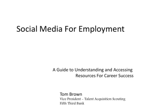 Social Media For Employment A Guide to Understanding and Accessing Tom Brown