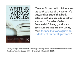 """Graham Greene said childhood was balance that you begin to construct"