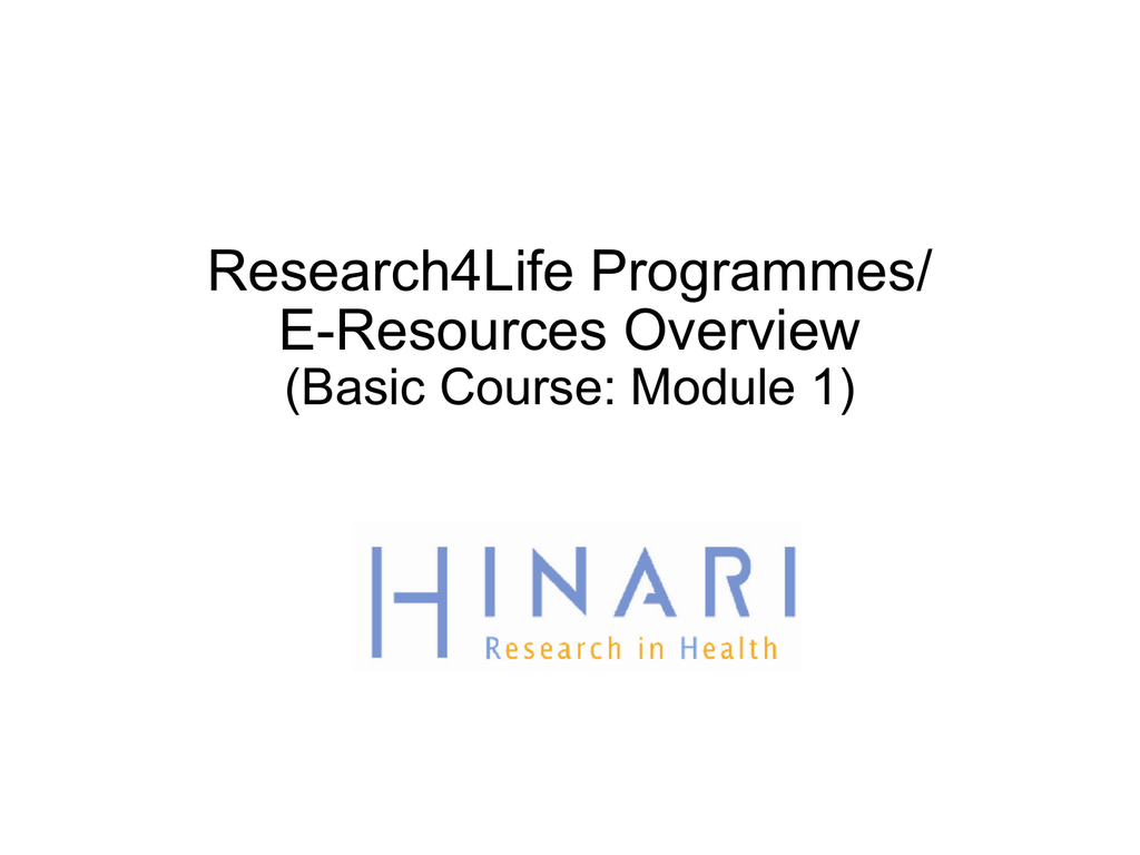 Research4Life Programmes/ E-Resources Overview (Basic Course