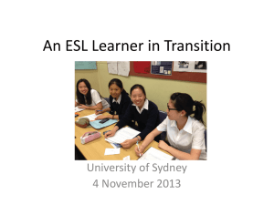 An ESL Learner in Transition University of Sydney 4 November 2013
