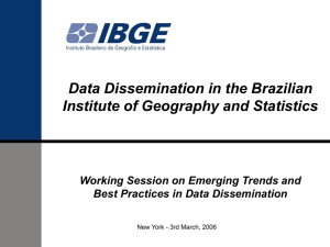 Data Dissemination in the Brazilian Institute of Geography and Statistics