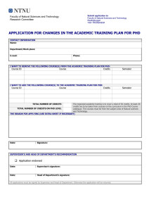APPLICATION FOR CHANGES IN THE ACADEMIC TRAINING PLAN FOR PHD
