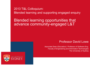 Blended learning opportunities that advance community-engaged L&T 2013 T&L Colloquium: