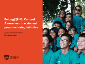 Belong@FHS: Cultural Awareness in a student peer-mentoring initiative A/Prof Corinne Caillaud