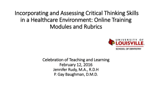 Incorporating and Assessing Critical Thinking Skills Modules and Rubrics