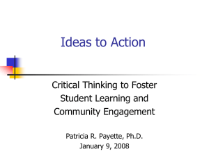 Ideas to Action Critical Thinking to Foster Student Learning and Community Engagement