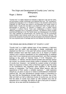 "The Origin and Development of Courtly Love,"" and my Bibliography. ABSTRACT"