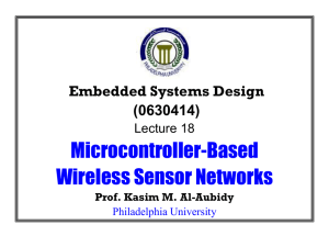 Microcontroller-Based Wireless Sensor Networks Embedded Systems Design (0630414)