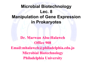 Microbial Biotechnology Lec. 8 Manipulation of Gene Expression in Prokaryotes