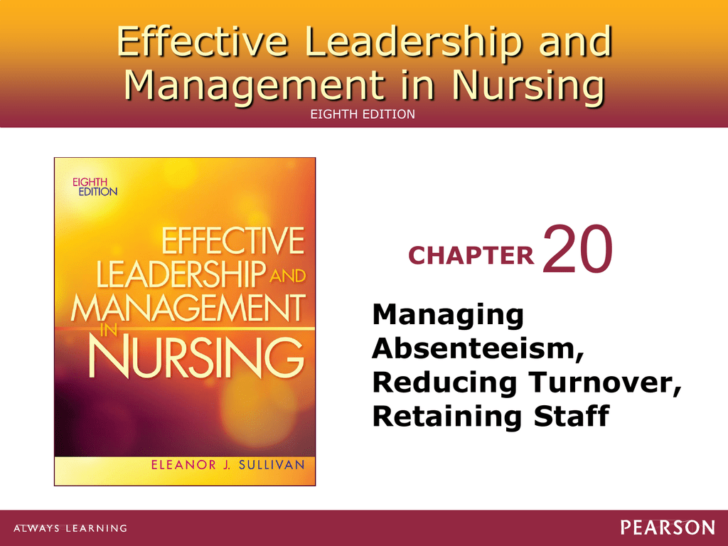 20 Effective Leadership and Management in Nursing Managing