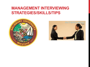 MANAGEMENT INTERVIEWING STRATEGIES/SKILLS/TIPS