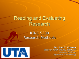 Reading and Evaluating Research KINE 5300 Research Methods
