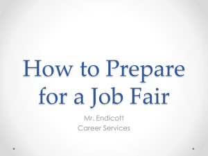 How to Prepare for a Job Fair Mr. Endicott Career Services