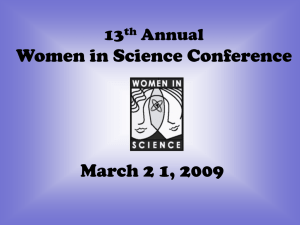 Women in Science Conference March 2 1, 2009 13 Annual