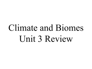 Climate and Biomes Unit 3 Review