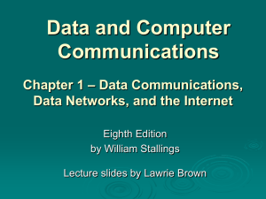 Data and Computer Communications – Data Communications, Chapter 1