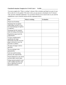 "Checklist/Evaluation Template for CS 4413 Lab 4    ... You must complete the ""What is working"" column of this... lab in order for it to be graded. If the..."
