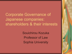 Corporate Governance of Japanese companies: shareholders & their interests Souichirou Kozuka